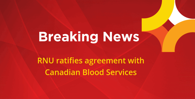 Registered Nurses' Union Newfoundland and Labrador Ratifies Agreement with Canadian Blood Services