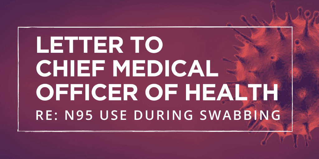 Letter to Dr. Janice Fitzgerald re: Downgrading of N95 Respirator Use in Swabbing