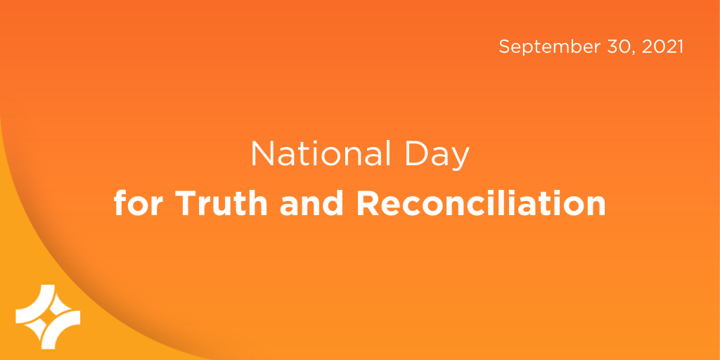 September 30, 2021 marks the first National Day for Truth and Reconciliation
