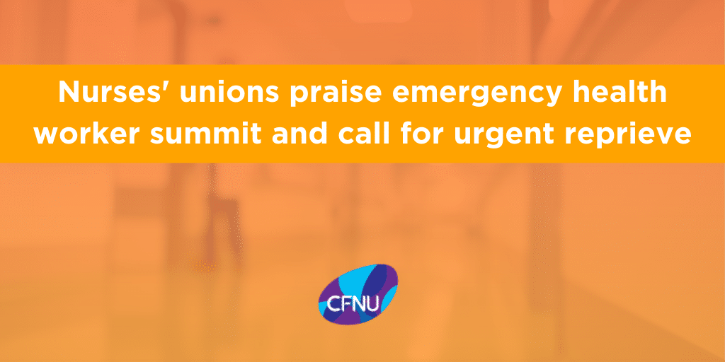 Nurses' unions praise emergency health worker summit and call for urgent reprieve